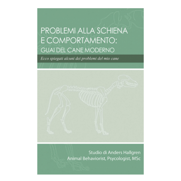 Problemi alla schiena e comportamento: Guai del cane moderno